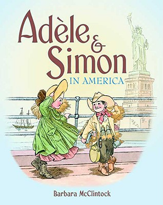 Adele & Simon in America By McClintock, Barbara